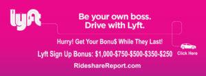 Lyft sign up bonus for new drivers $1000-$750-$500-$350-$250